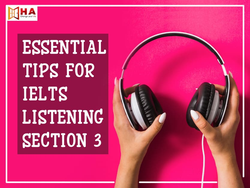 listening section 3 tips, ielts listening section 3 tips, tips for ielts listening section 3, tips for listening section 3, ielts listening part 3 tips
