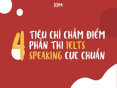 Các tiêu chí chấm Speaking IELTS hiện nay