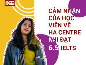 cách học IELTS của cô nàng và cảm nhận về HA Centre