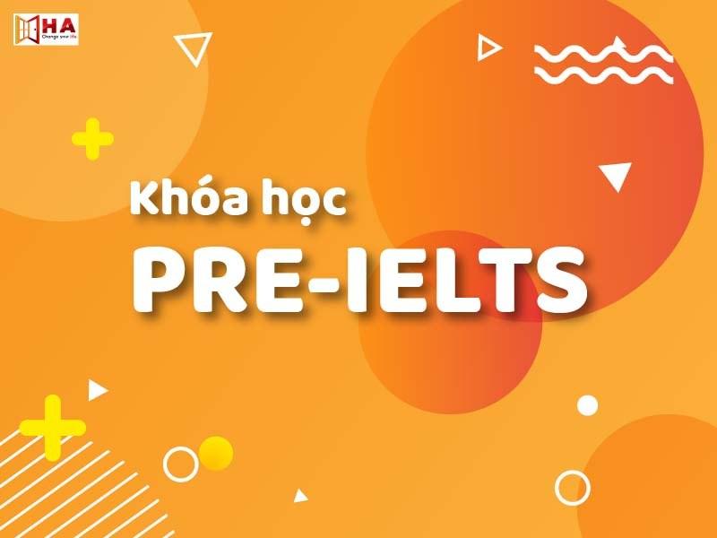 Các khóa học IELTS HACentre tốt Khoa-hoc-pre-ielts