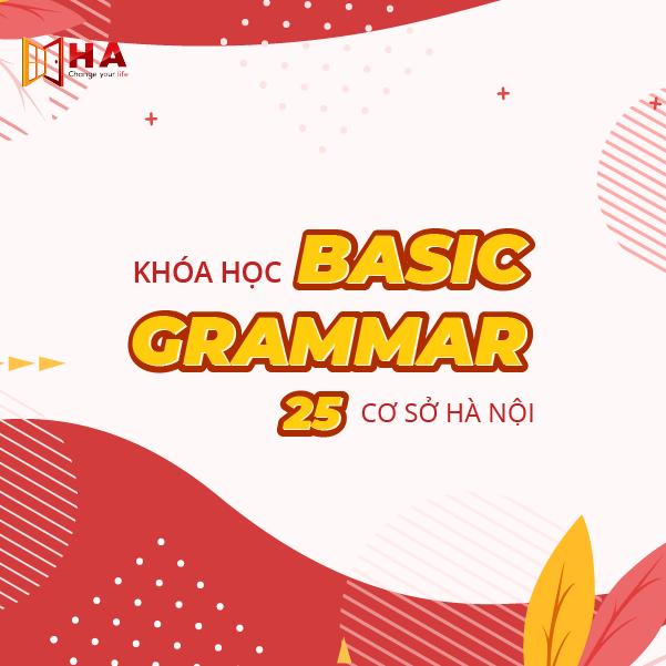 Khóa học IELTS Basic Grammar 25 CS Hà Nội