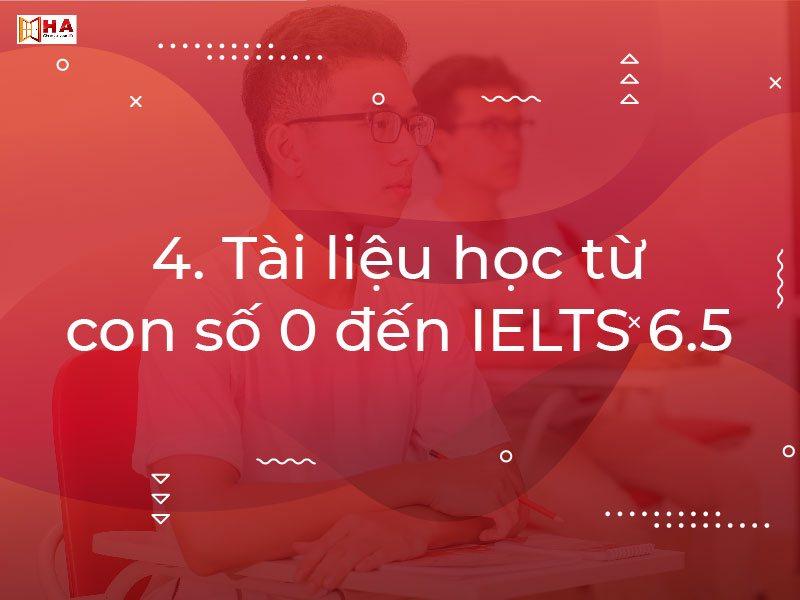 lộ trình học ielts từ 0 lên 6.5, tự học ielts từ 0 lên 6.5, học ielts từ 0 lên 6.5 mất bao lâu, tài liệu học ielts từ 0 lên 6.5, khóa học ielts từ 0 lên 6.5, ielts từ 0 lên 6.5, lộ trình học ielts từ 0 đến 6.5, lộ trình học ielts từ 0-6.5, học ielts từ 0 lên 6.5