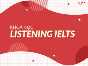 khóa học listening ielts