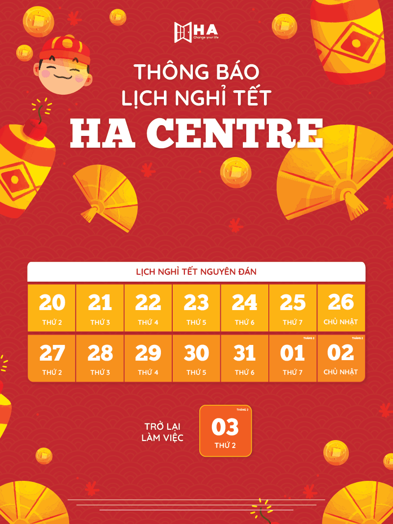 lịch nghỉ tết cổ truyền 2020 của trung tâm anh ngữ HA Centre