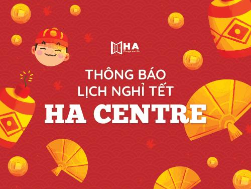 lịch nghỉ tết cổ truyền 2020 của trung tâm ngoại ngữ HA Centre