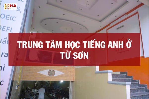 Trung tâm tiếng Anh tại Từ Sơn - Bắc Ninh, học tiếng anh từ sơn, trung tâm tiếng anh từ sơn, trung tâm tiếng anh từ sơn bắc ninh, học tiếng anh tại từ sơn, trung tâm tiếng anh ở từ sơn, trung tâm học tiếng anh ở từ sơn, trung tâm dạy tiếng anh ở từ sơn