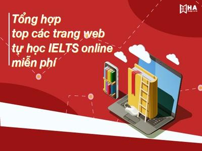 Tổng hợp top các trang web học IELTS Online hoàn toàn miễn phí