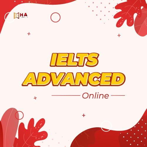 Khóa IELTS Advanced Online tại trung tâm Anh Ngữ HA Centre