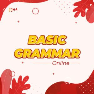 Khóa IELTS Basic Grammar Online tại trung tâm Anh Ngữ HA Centre