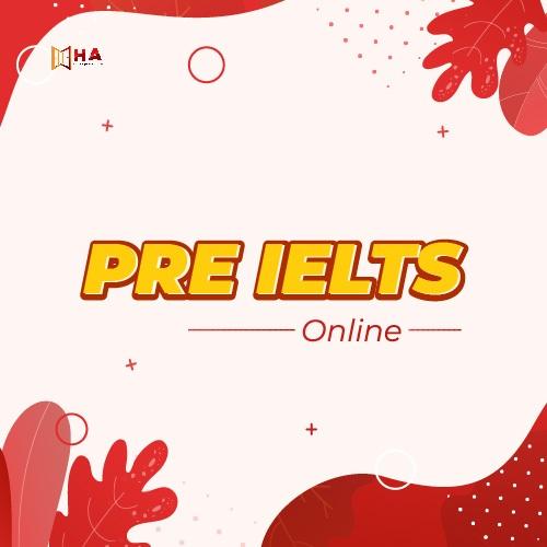 Khóa Pre IELTS Online tại trung tâm Anh Ngữ HA Centre