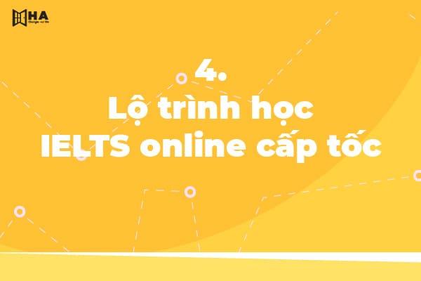 luyện thi ielts cấp tốc online, học ielts online cấp tốc, học ielts cấp tốc online, luyện thi ielts online cấp tốc