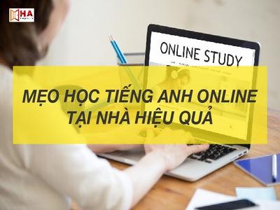 Mẹo học tiếng anh Online tại nhà hiệu quả