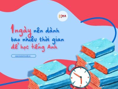 Học tiếng anh bao nhiêu giờ một ngày là đủ