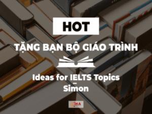 Trọn bộ Ideas for IELTS topic