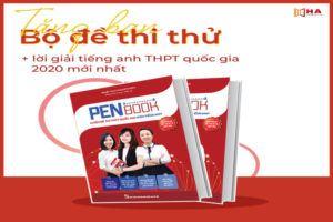 Penbook - 20 Đề Luyện Thi THPT Quốc Gia 2020 Môn Tiếng Anh