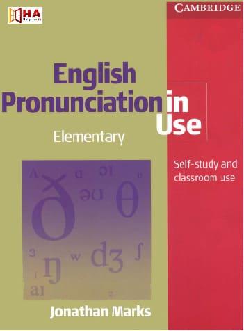 sách học tiếng anh cho người mất gốc English Pronunciation in use