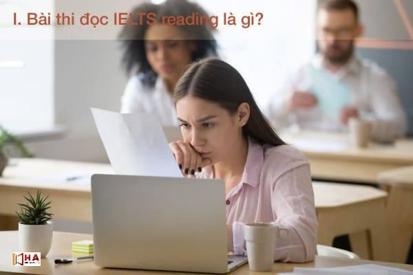 Bài thi đọc IELTS Reading là gì?