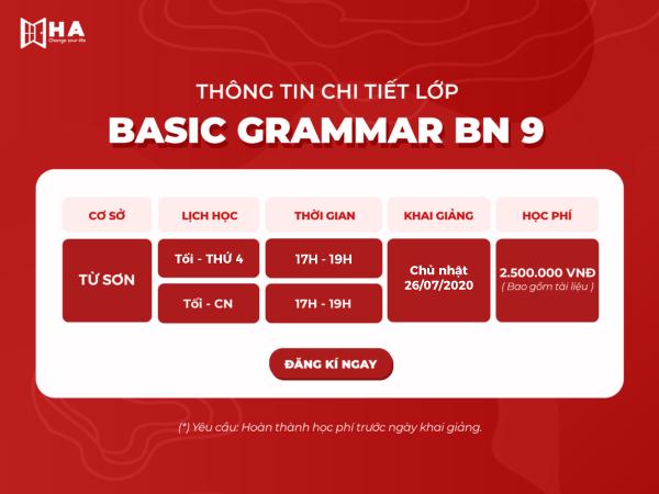 Lịch khai giảng chính thức lớp Basic Grammar BN 09