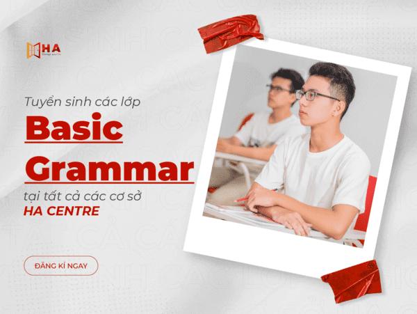 Các lớp Basic Grammar dự kiến khai giảng trong tháng 7