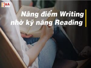 Nâng điểm Writing nhờ kĩ năng Reading tin được không?