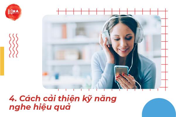 Bí quyết cải thiện kỹ năng nghe hiệu quả