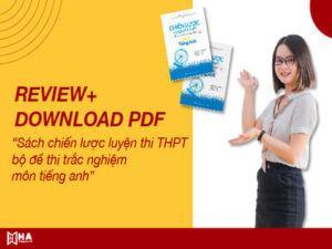 Review sách chiến lược luyện thi THPT- bộ đề thi trắc nghiệm môn tiếng anh