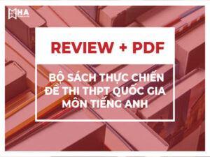 Review Bộ sách thực chiến đề thi THPT Quốc Gia môn Anh