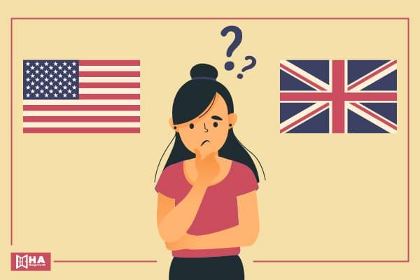 Giọng Anh - Anh và Anh - Mỹ là gì?