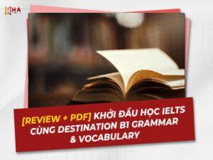 Review + PDF Sách Destination B1 Grammar and Vocabulary