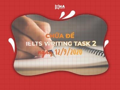 Chữa đề IELTS Writing Task 2 ngày 12/9/2020