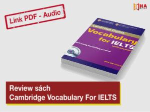 Sách Cambridge Vocabulary For IELTS review chi tiết kèm link download