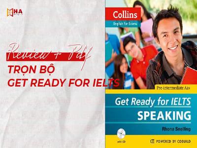 Review sách Get Ready For IELTS - Bộ sách ôn luyện dành cho người mới bắt đầu