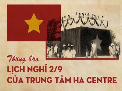 Thông báo nghỉ lễ quốc khánh 2-9 tại trung tâm HA Centre