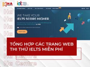 Tổng hợp các trang web thi thử IELTS miễn phí