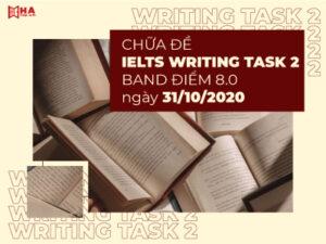 Chữa đề IELTS Writing Task 2 ngày 31/10/2020