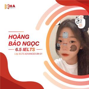 Hoàng Bảo Ngọc đạt 6.5 IELTS tại trung tâm anh ngữ HA Centre