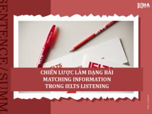 Chiến lược làm dạng bài Matching Information IELTS Listening