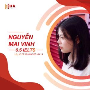 Nguyễn Mai Vinh đạt 6.5 IELTS tai trung tâm Anh Ngữ HA Centre