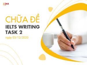 Chữa đề IELTS Writing task 2 ngày 03/12/2020