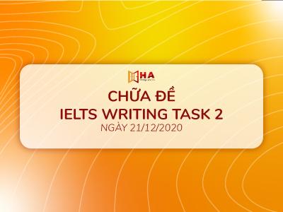 Chữa đề IELTS Writing task 2 ngày 21/12/2020
