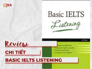 Sách Basic IELTS Listening PDF+Audio luyện nghe cho người mới bắt đầu