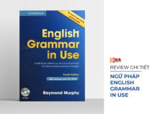 Review sách ngữ pháp English Grammar In Use - Tải PDF full bộ