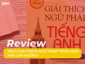 Review sách giải thích ngữ pháp tiếng Anh Mai Lan Hương Download PDF