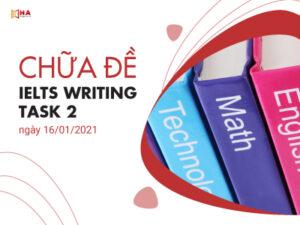 Chữa đề IELTS Writing task 2 ngày 16/01/2021