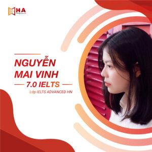 Nguyễn Mai Vinh đạt 7.0 IELTS tai trung tâm Anh Ngữ HA Centre