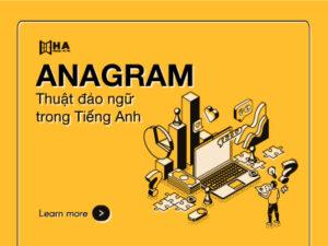 Anagram - Thuật đảo chữ trong tiếng Anh