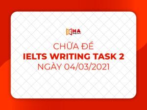Chữa đề IELTS Writing task 2 ngày 03/04/2021