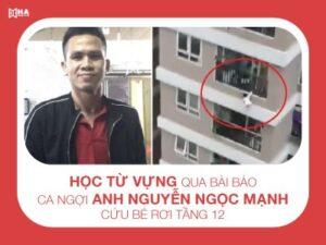 Học từ vựng qua bài báo Anh ca ngợi Nguyễn Ngọc Mạnh cứu bé rơi tầng 12