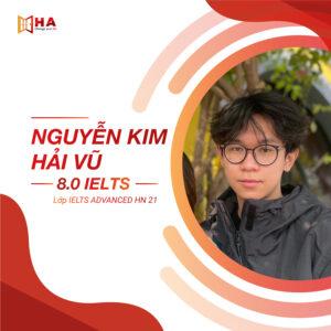 Nguyễn Kim Hải Vũ đạt 8.0 IELTS tại trung tâm tiếng anh HA Centre