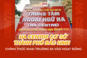 HA Centre cơ sở TP Bắc Ninh chính thức khai trương đi vào hoạt động